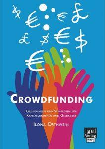 Crowdfunding-Ratgeber von Ilona Orthwein